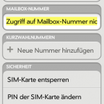 Fehlermeldung in den Einstellungen: Zugriff auf Mailbox-Nummer nicht möglich